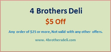4 Brothers Deli & Catering in Old Bridge  Coupon